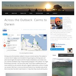 Across the Outback: Cairns to Darwin - The Backpacker Report