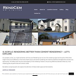 Is Acrylic Rendering Better than Cement Rendering? - Let's Explore