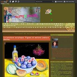 La peinture acrylique: Figues et melons (nature morte).