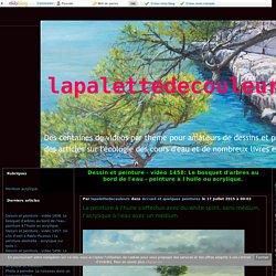 vidéo 1458: Le bosquet d'arbres au bord de l'eau - peinture à l'huile ou acrylique. - lapalettedecouleurs