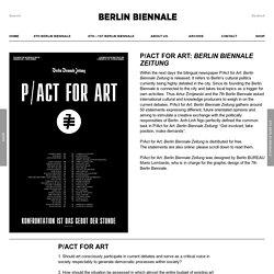 P/Act for Art: Berlin Biennale Zeitung - Berlin Biennale