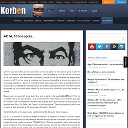 ACTA, 10 ans après…