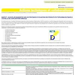 ACTA - Diaphyt : un outil de diagnostic sur les effets non intentionnels des produits phytopharmaceutiques à l'échelle de l'exploitation agricole