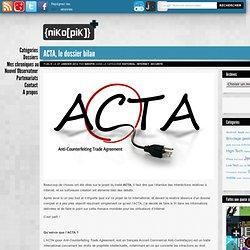 ACTA, le dossier bilan