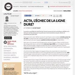ACTA, l'échec de la ligne dure? » Article » OWNI, Digital Journalism