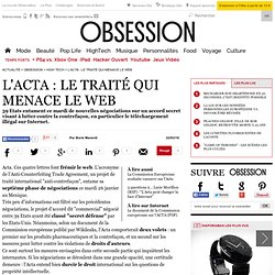 L'Acta : le traité qui menace le web, Multimédia - Inform