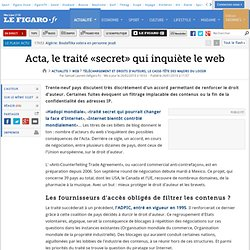 Web : Acta, le traité «secret» qui inquiète le web