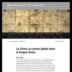La Chine, un acteur global dans la longue durée