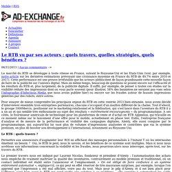Le RTB vu par ses acteurs : quels travers, quelles stratégies, quels bénéfices ?