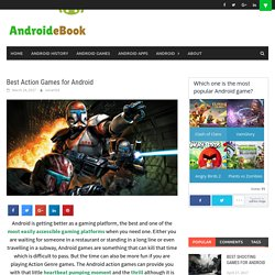 Best Action Games for Android - AndroidEbook