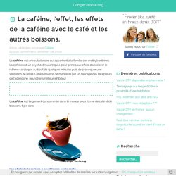 L'action de la caféine - boisson caféine - cafeine mg - caféine dans café
