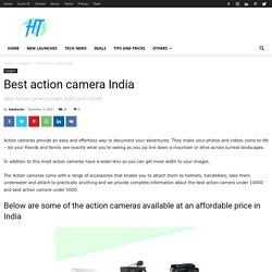 best action camera under 10000 and 5000
