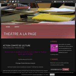 Action Comité de Lecture - Théâtre A la Page