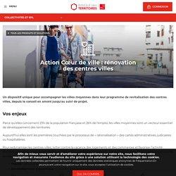 Action Cœur de ville : rénovation des centres villes