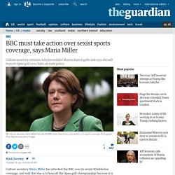 BBC must take action over sexist sports coverage, says Maria Miller