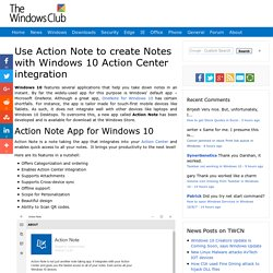 Use Action Note to create Notes with Windows 10 Action Center integration
