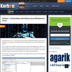 Actiona - Automatiser des tâches sous Windows et Linux