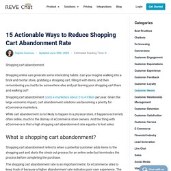 15 Actionable Ways to Reduce Shopping Cart Abandonment Rate