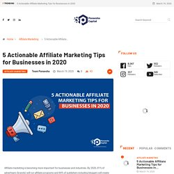 5 Actionable Affiliate Marketing Tips for Businesses in 2020