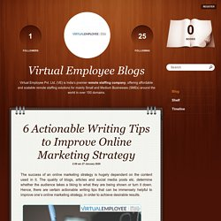 6 Actionable Writing Tips to Improve Online Marketing Strategy