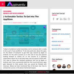 7 Actionable Tactics To Get Into The AppStore