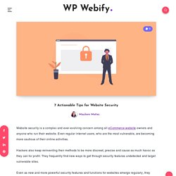 7 Actionable Tips to Boost Your Website Security