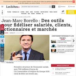 Jean-Marc Borello : Des outils pour fidéliser salariés, clients, actionnaires et marchés, L'investissement responsable et la RSE post-COP21