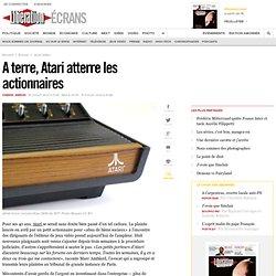A terre, Atari atterre les actionnaires