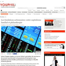 Les fondations actionnaires: entre capitalisme familial et philanthropie