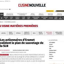 Les actionnaires d'Eramet valident le plan de sauvetage de la SLN - L'Usine Matières premières