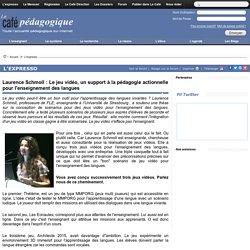 Laurence Schmoll : Le jeu vidéo, un support à la pédagogie actionnelle pour l'enseignement des langues