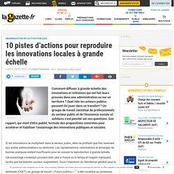 10 pistes d'actions pour reproduire les innovations locales à grande échelle