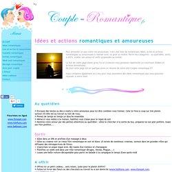 Liste d'idées et actions romantiques et amoureuses