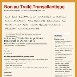 Actions StopTTIP/TAFTA, StopCETA en France du 10 au 17 octobre 2015