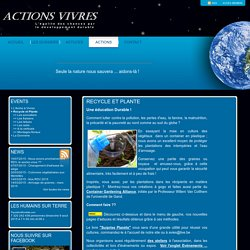 ActionS VivreS - Recycle et Plante