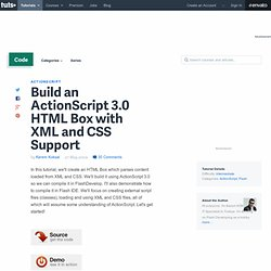 Build an ActionScript 3.0 HTML Box with XML and CSS Support