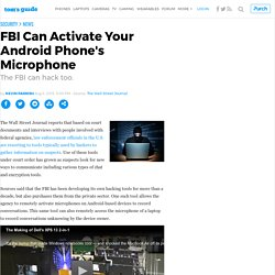 FBI Can Activate Your Android Phone's Microphone