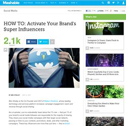 HOW TO: Activate Your Brand's Super Influencers