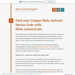 Find your Unique Hulu Activate Device Code with Hulu-comactivate – Hulu Customer Support