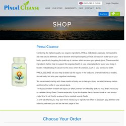 Get Pineal Cleanse For Pineal Gland Cleansing