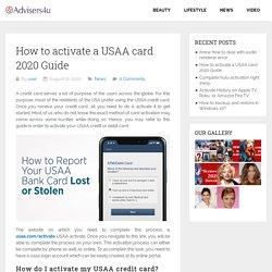 How to activate a USAA card 2020 Guide
