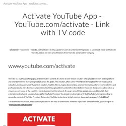 Activate YouTube App - YouTube.com/activate - Link with TV code