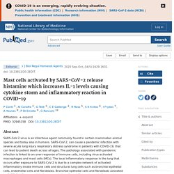 Mast cells activated by SARS-CoV-2 release histamine which increases IL-1 levels causing cytokine storm and inflammatory reaction in COVID-19