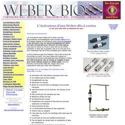 Activateur d'eau Weber-Bio à vortex