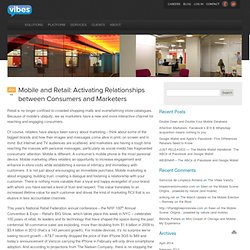 Mobile and Retail: Activating Relationships between Consumers and Marketers