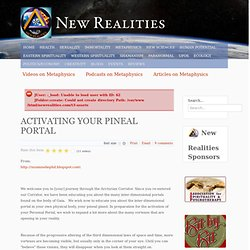 ACTIVATING YOUR PINEAL PORTAL