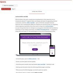 How to activation Roku com link account? - New Technical Expert - Quora