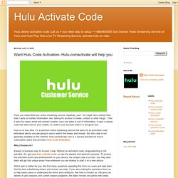 Hulu Activate Code: Want Hulu Code Activation- Hulu-comactivate will help you