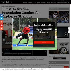 3 Post-Activation Potentiation Combos for Explosive Strength