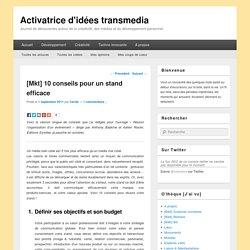 [Mkt] 10 conseils pour un stand efficace ⋆ Activatrice d'idées transmedia